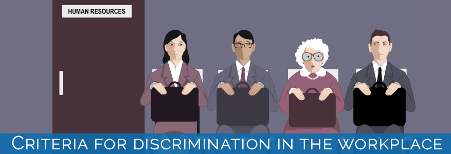Criteria for discrimination in the workplace