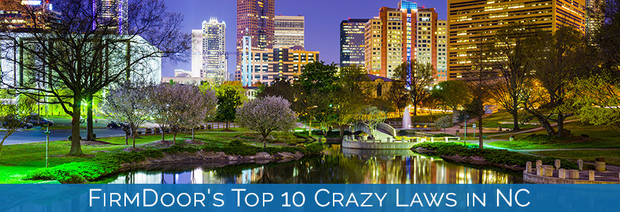 FirmDoor's Top 10 Crazy Laws in NC