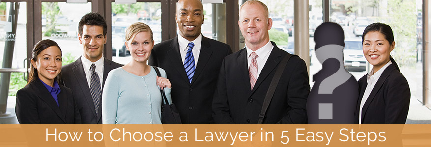 How to choose a lawyer in 5 easy steps